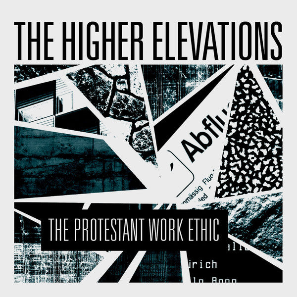 The Higher Elevations – The Protestant Work Ethic