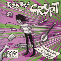 The Teddy Boys From The Crypt  – What Kinda Love