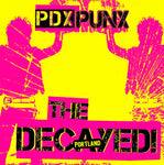 The Decayed! – PDX PUNX