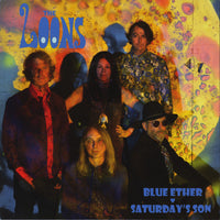 The Loons – Blue Ether / Saturday's Son