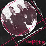 The Pits – Introducing My New