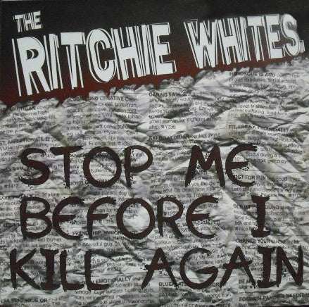 The Ritchie Whites – Stop Me Before I Kill Again