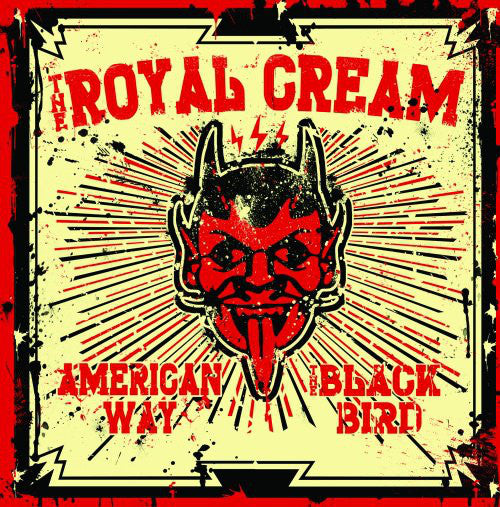 The Royal Cream – American Way / The Black Bird