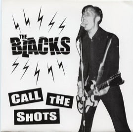 The Blacks – Call The Shots