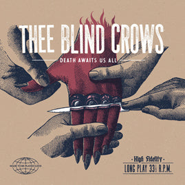 Thee Blind Crows – Death Awaits Us All