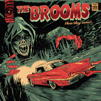 The Brooms – Here They Come!...