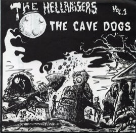 The Cave Dogs - Hellraisers Vol1