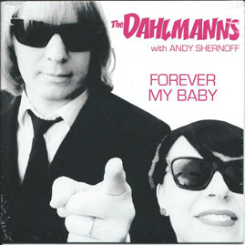 The Dahlmanns – Forever My Baby