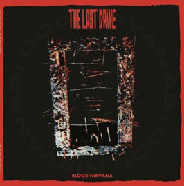The Last Drive – Blood Nirvana