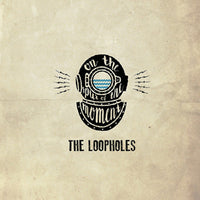 The Loopholes - On The Spur Of The Moment