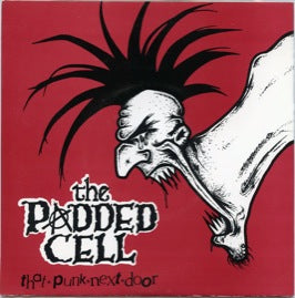The Padded Cell – That Punk Next Door