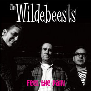 The Wildebeests – Feel The Pain