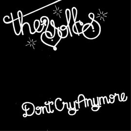 The Yolks – Don't Cry Anymore