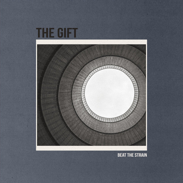 The Gift – Beat The Strain