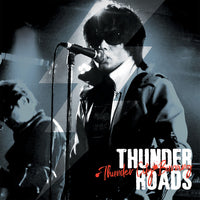 The Thunderroads – Thunder City Burning
