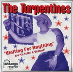 The Turpentines / The A-Bombs - Split