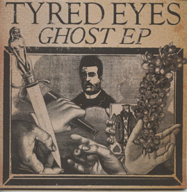 Tyred Eyes– Ghost EP