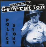Voice Of A Generation – Police Story