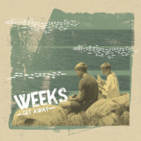 Weeks – Get Away