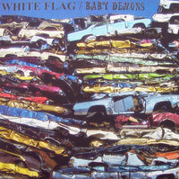 White Flag / Baby Demons – Split