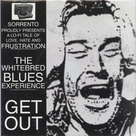 The Whitebred Blues Experience – Get Out