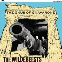The Wildebeests – The Gnus Of Gnavarone