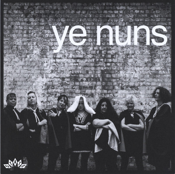 Ye Nuns – I Don't Want To Do This Again / Don't Worry
