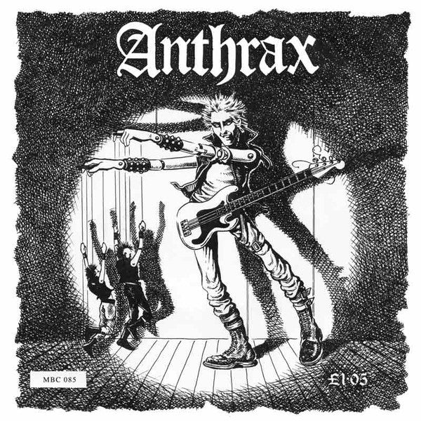 Anthrax – They've Got It All Wrong