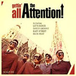 The Attention! – Gettin' All