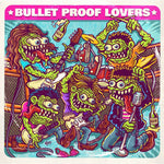 Bullet Proof Lovers - I Am My Radio