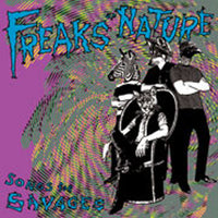 Freaks Of Nature – Songs For Savages