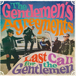 The Gentlemen's Agreements – Last Call For The Gentlemen