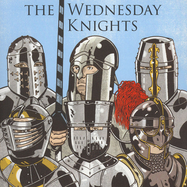 The Wednesday Knights – The Wednesday Knights
