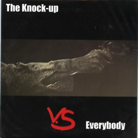 The Knock-Up – The Knock-Up Vs. Everybody