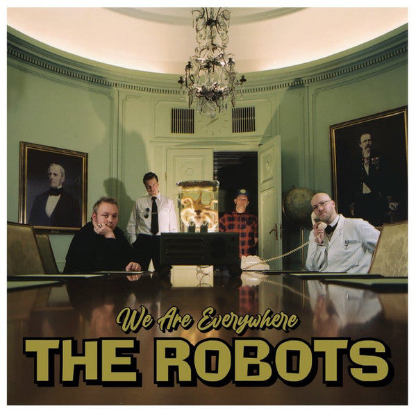 The Robots – We Are Everywhere