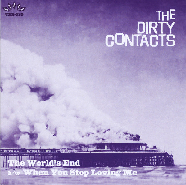 The Dirty Contacts – The World's End