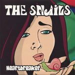 The Snails – Heartbreaker