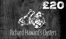Load image into Gallery viewer, Richard Haward's Oysters £20 Gift Card