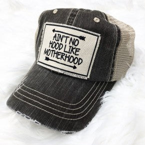 Patch Aint No Hood Like Motherhood Hat