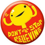 Badge Bomb - Don't Stop Relieving - Bladder Magnet