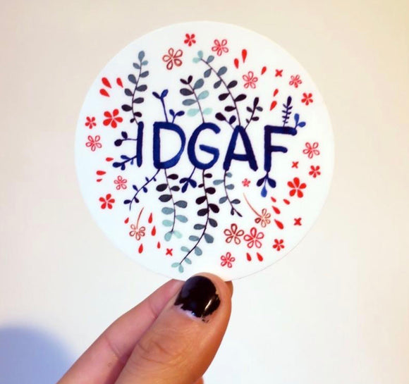 Vinyl Sticker - IDGAF - I don't give a fuck - floral lovely angry art