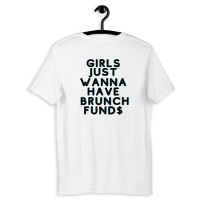 Brunch Fund$ Tee