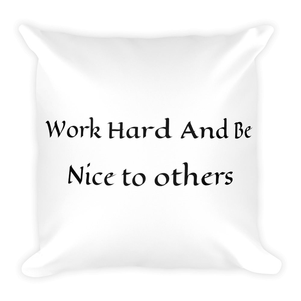 Be Nice Pillow Case