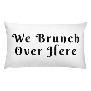 We Brunch Pillow Case