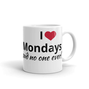 No Luv Mondays Mug