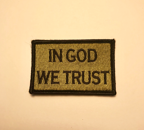 IN GOD WE TRUST (OD green) morale patch