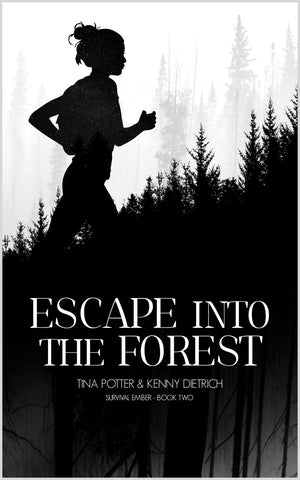 Escape into the Forest