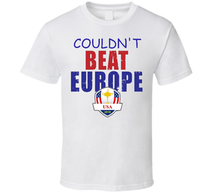 Couldnt Beat Europe 2018 US Ryder Cup Savage T Shirt