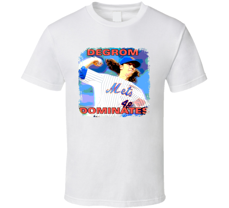 Jacob DeGrom Dominates Mets Baseball T Shirt