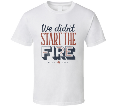 The Fire Billy Joel T Shirt